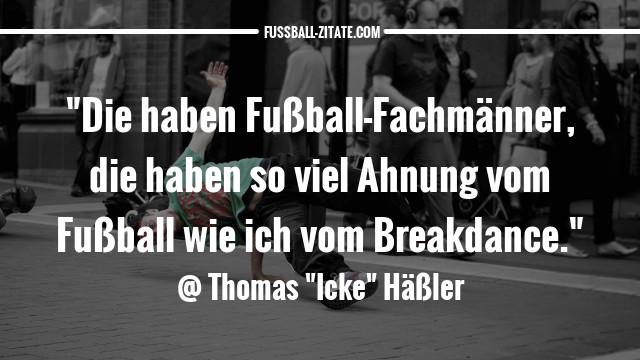 thomas-häßler-breakdance_zitate