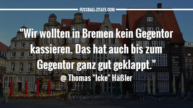 thomas-häßler-bremen_zitate