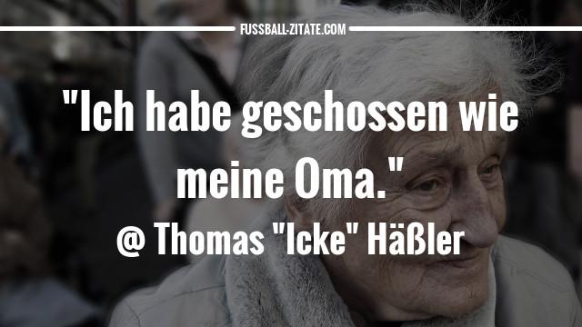 thomas-häßler-oma_zitate