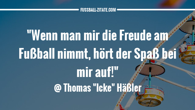 thomas-häßler-spass_zitate