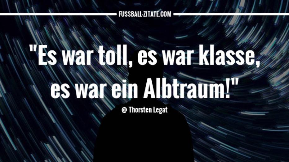 thorsten-legat_alptraum_fussballzitate.jpg