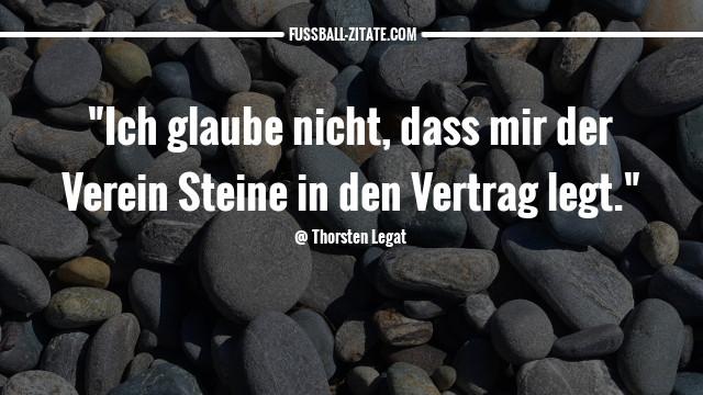 thorsten-legat_steine_fussballzitate